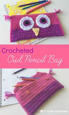 5 Little Monsters: Crocheted Owl Pencil Bag