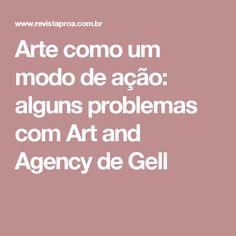 Arte como um modo de ação: alguns problemas com Art and Agency de Gell