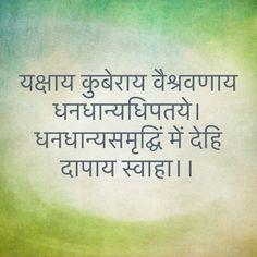 यक्षाय कुबेराय वैश्रवणाय धनधान्यधिपतये। धनधान्यसमृद्घिं में देहि दापाय स्वाहा।। Hinduism Quotes, Sanskrit Quotes, Sanskrit Mantra, Vedic Mantras, Yoga Mantras, Hindu Mantras, Sanskrit Words, Astrology Hindi, All Mantra