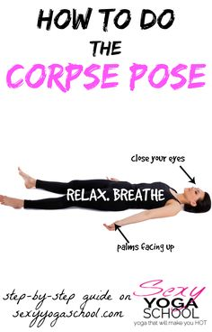 """Have you seen yoga practitioners wear """"When's Savasana?"""" shirt and wondered what all the fuss is about? Savasana (Corpse Pose) is everyone's favorite."""