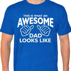 AWESOME DAD Mens American Apparel T-shirt This is what an dad looks like daddy shirt tshirt gift Fathers Day USA gift new baby via Etsy