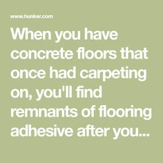 How To Remove Carpet Glue From Concrete Floor