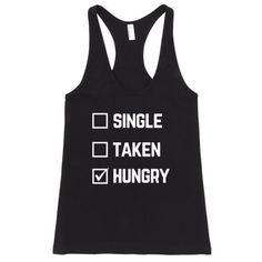 Single Taken Hungry Women's Racerback Tank Top