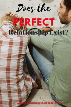 Does The Perfect Relationship Exists? Perfect Relationship, Abusive Relationship, Relationship Issues, Do Perfect, Perfect Couple, Learning To Trust, Blog Love, Conflict Resolution, Happy Relationships