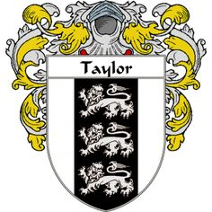Taylor Coat of Arms (Mantled) namegameshop.com has a wide variety of products with your surname with your coat of arms/family crest, flags and national symbols from England, Ireland, Scotland and Wale