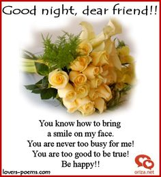 Good Night My Friend Quotes Friendship _ Good Night My Friend Good Night Love Quotes, Good Night Messages, Good Morning Good Night, Night Quotes, Good Night Greetings, Good Night Wishes, Good Night Sweet Dreams, Dear Friend Quotes, Friend Birthday Quotes