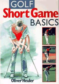 827395eb68 Golf Short Game Basics (Golf Books for Father s « LibraryUserGroup.com –  The Library
