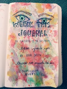 IDEAS FOR ''WRECK THIS JOURNAL''
