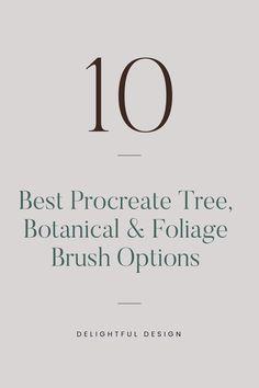 10 Best Procreate Tree, Botanical & Foliage Brush Options (Free & Paid Brushes) –  Delightfu Best Ui Design, Web Design Tips, Web Design Trends, Branding Template, Branding Design, Logo Design, Design Design, Minimal Web Design, Website Design Inspiration