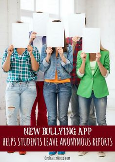 New Bullying App Helps Students Leave Anonymous Reports | Stop Bullying at OurFamilyWorld.com
