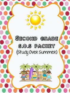 2nd Grade Study Over Summer...This is perfect for the incoming 3rd grader!