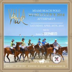 Fancy some polo? Join us for the Miami Beach Polo World Cup X 2014 Afterparty Saturday April 26th as we wrap up a day at the matches. The party kicks off at 7PM with sounds by Resident DJ StephanM. We hope to see you there!