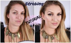 Tuto! Nouvelle technique makeup: le STROBING