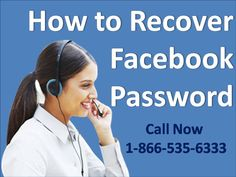 Follow these ways to know how can the users reset the password of the Facebook account: The users may follow the steps stated below in order to know how can the users reset the password of the Facebook account. The users may dial Recover/Reset Facebook Password Number to talk to the experts at: 1-866-535-6333 Forgot Your Password, Accounting, Number, Facebook, Free