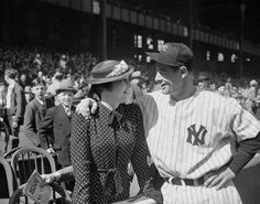 "Lou and Eleanor Gehrig, 1937  ""I would not have traded two minutes of joy and the grief with that man for two decades of anything with another.""  -Eleanor Gehrig"