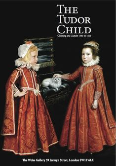 Tudor Children, Beautifully handmade costumes featuring replica fabrics and trimmings are displayed with the sixteenth and seventeenth century portraits Los Tudor, Tudor Era, Tudor Style, Elizabethan Fashion, Tudor Fashion, 1500s Fashion, Tudor History, British History, London History