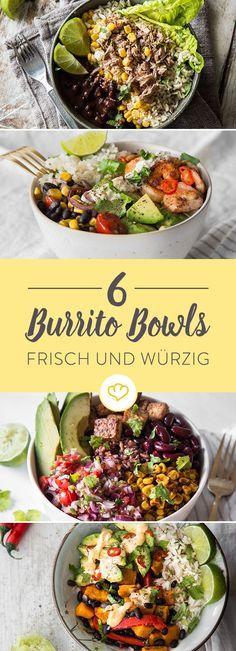 Lass dich von diesen 6 Burrito Bowl Rezepten inspirieren und fülle deine Schüssel mit würzig und frischem mexikanischen Geschmack!