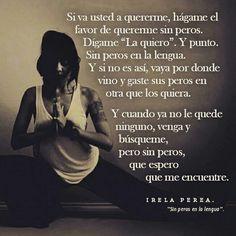 Sin peros. #irelaperea #poemas #poesía #amor