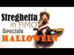 Come realizzare una streghetta in Fimo | How to create a Halloween witch in polymer clay - YouTube