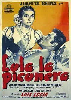 1951 - Lola la Piconera - Rafael Gil