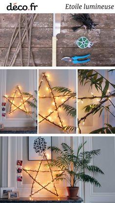 DIY Noël, tuto Noël, fabriquer une étoile lumineuse, étoile lumineuse DIY, branchages