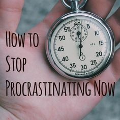 How to Stop Procrastinating Now time management, stop procrastinating How To Stop Procrastinating, Time Management, Getting Organized, Productivity, Creativity, Goals, Writing, Organizing Clutter, Diy Organization