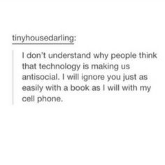 We were already antisocial...now it's just easier