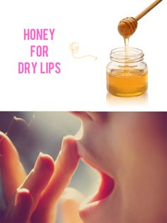 homemade dry lips remedy- Apply honey to your lips and let it dry for a few seconds. Apply Vaseline on top (keeping your lips still). Keep this on for 10-15 minutes and then dip a Q-tip in hot water and use it to wipe off the honey and Vaseline in 2 strokes