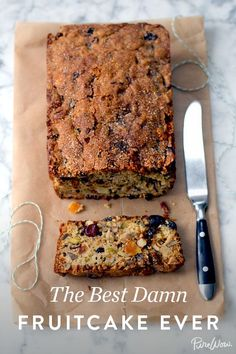 The Best Damn Fruitcake Ever via @PureWow | The Best Damn Fruitcake Ever | No one will want to re-gift it!