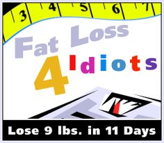 fat loss for idiots diet