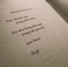 Sederhananya Reminder Quotes, Today Quotes, Some Quotes, Cinta Quotes, Wattpad Quotes, Quotes Galau, Quotes From Novels, Pretty Quotes, Quotes Indonesia