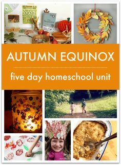 Autumn Equinox homeschool unit with free printables -  seasons lesson plan, learning about the equinox, how to celebrate the equinox with children