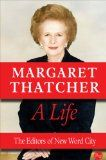 Margaret Thatcher, A Life   Able 2 Read   able2read.com