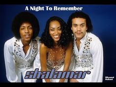 A Night To Remember ~ Shalamar