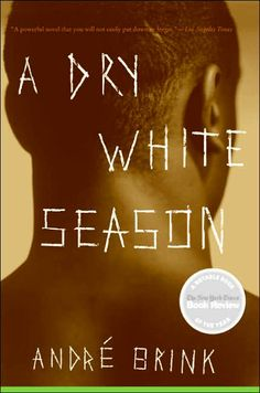 A Dry White Season Buch von André Brink versandkostenfrei bei Weltbild. Free Books, Good Books, My Books, Reading Lists, Book Lists, Love Book, This Book, Books To Read Before You Die, Literary Theory