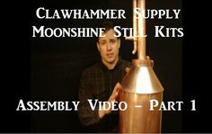 How to build a moonshine still - Part 1 by Clawhammer Supply. This is the first how to make a moonshine video in a 7 part series.  This video covers tools, safety and the initial steps of building a 5 gallon Clawhammer Supply moonshine still.