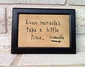 Even miracles take a little time Cinderella hand stitchery