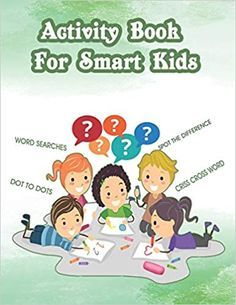 Activity Book For Smart Kids  This activity book is devoted to developing the child's mind and helps him think and focus to know the solution This activity book contains IQ games like: - Search for words - Mazes - Spot the difference - Guess the word puzzles... etc Online Reading For Kids, Kids Reading Books, Kids Activity Books, Book Activities, Free Stories For Kids, Free Kids Books, Free Books To Read, Good Books, Read Novels Online
