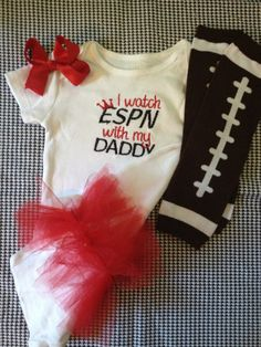 *I watch espn with daddy ruffle booty and leg warmers and bow (espn inspired). Baby girl onesie