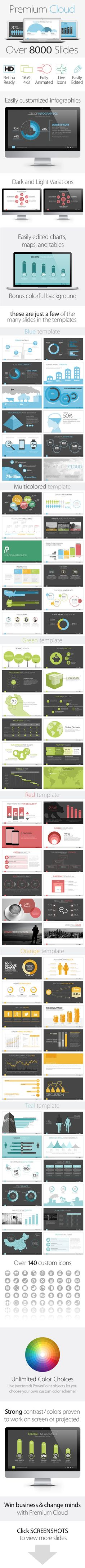 Introducing Premium Cloud  Sleek, uncluttered templates loaded with charts, graphs, maps and infographics. Templates ideal for social media, non-profit, tech, advertising, new media, web or mobile, venture capital, creative, or general business. Created with full vector objects to allow for easy recoloring and rebranding.