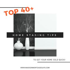 In order to get their asking price, or close to it, the home needs to look its best. Here are the tophome staging tips to get your home sold quick. #HomeStagingTips