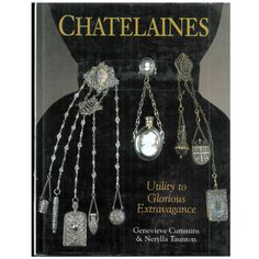 Chatelaines: Utility to Glorious Extravagance: Genevieve E. Cummins, Nerylla D. Victorian Jewelry, Antique Jewelry, Vintage Jewelry, Industrial Jewelry, Victorian Era, Historical Costume, Historical Clothing, Edwardian Clothing, Historical Dress