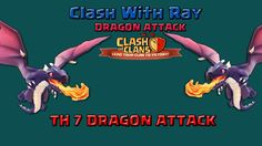 TH7 Dragon Attack Strategy | Clash of Clans War Attack Video | Clash With Ray  TH7 attack strategy clash of clans attack. We will use mass dragon and max balloon attack in clan castle coc war attack. We will take out one of the ads and drop dragon behind the air sweeper so that clash of clans air sweeper can not make any change to dragon funneling. We will dragon funnel th7 attack.   Clash of Clans is a freemium mobile MMO strategy video game developed and published by Supercell. Clash Of…