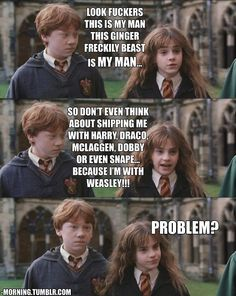 I'm with Weasley