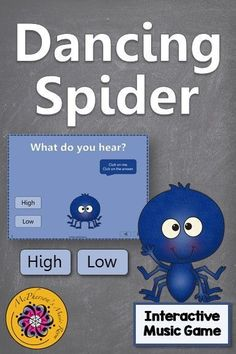 Fun interactive music game reinforcing aurally identifying high and low (melodic direction)!. The dancing spider will be a hit with your elementary music students.