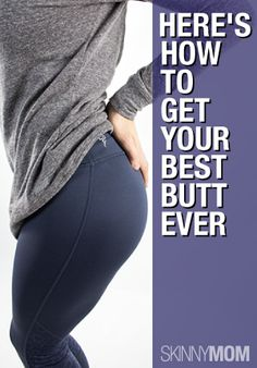 Get your BUTT in the best shape ever!