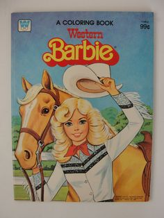 Vintage Western Barbie Coloring Book --- OMG!! I still have this, and my girls still color in it today!!! Talk about feeling OLD!!!