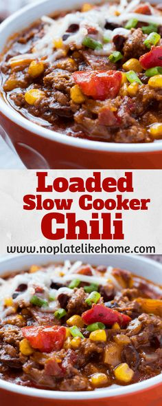 This easy, homemade Loaded Slow Cooker Chili recipe is loaded with ground beef, black beans, seasonings and sweetened with a natural sweetener- honey. Only 15 min prep time and 5 hours in the slow cooker. This flavorful chili tastes even better the second Beef Chili Recipe, Chilli Recipes, Corn Recipes, Easy Crockpot Chili, Chili With Corn Recipe, Crockpot Meals, Stove Top Chili Recipe, Turkey Chili Slow Cooker, Soups