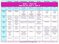 #T25 Meal Plan Looking for more clean eating menus and meal plans…check out more and 21 Day Fix Meal Plans at www.HealthyFitFocused.com