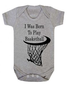 I was born to play basketball Suit,infant Gift New Onesie Vest Funny Baby grow